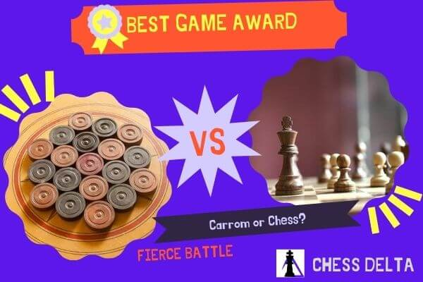 which-game-is-best-carrom-or-chess