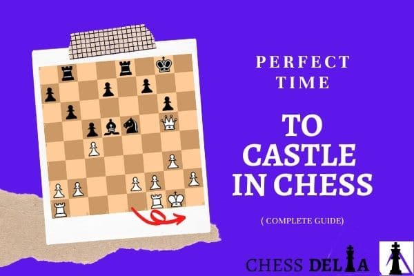 perfect-time-to-castle-in-chess-complete-guide