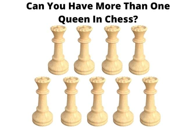 can-you-have-more-than-one-queen-in-chess