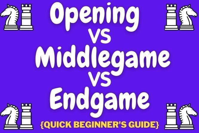 opening-vs-middlegame-vs-endgame