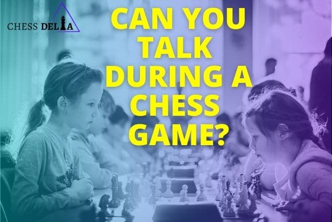 can-you-talk-during-a-chess-game