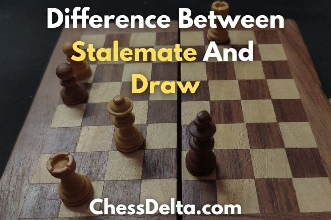 difference-between-stalemate-and-draw