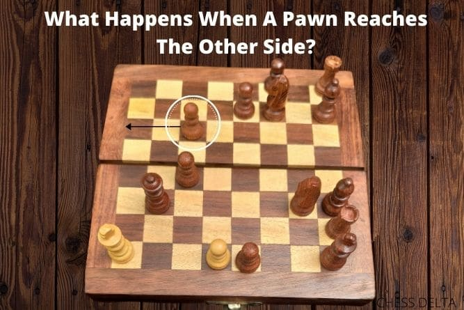 what-happens-when-a-pawn-reaches-the-other-side