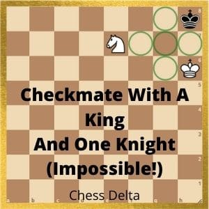 checkmate-with-a-king-and-one-knight