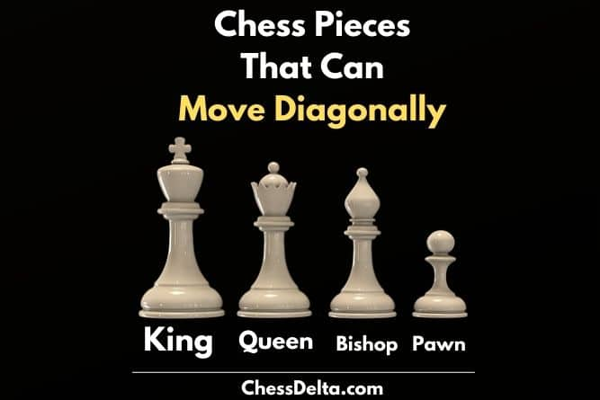 which-chess-piece-can-move-diagonally