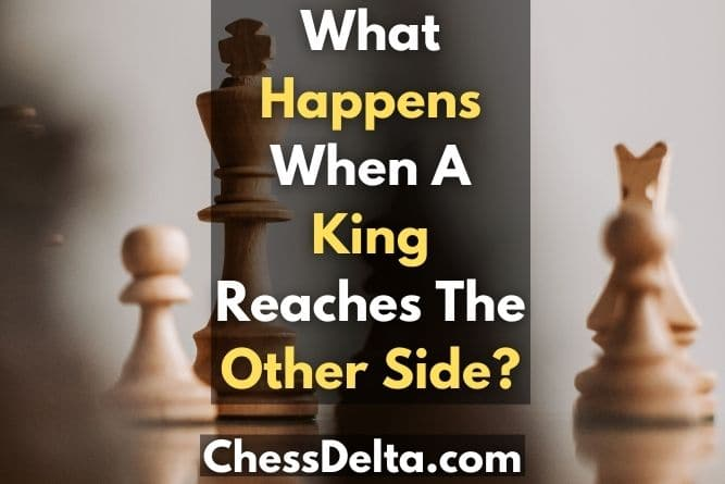 what-happens-when-a-king-reaches-the-other-side