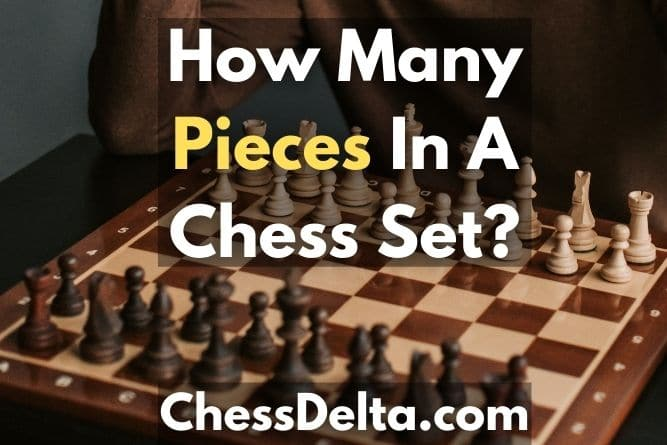 how-many-pieces-in-a-chess-set