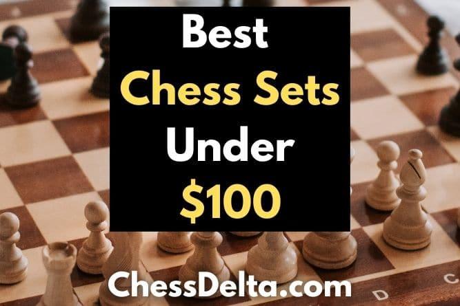 best-chess-sets-under-100