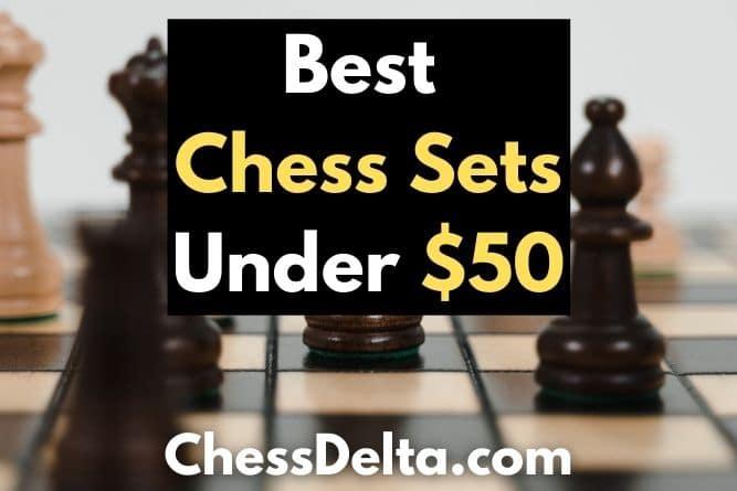 best-chess-sets-under-50