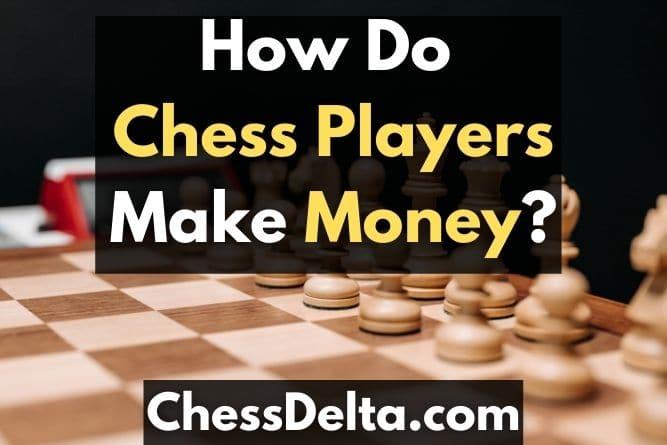 how-do-chess-players-make-money
