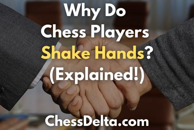 why-do-chess-players-shake-hands