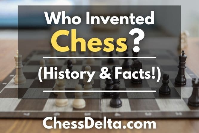 who-invented-chess