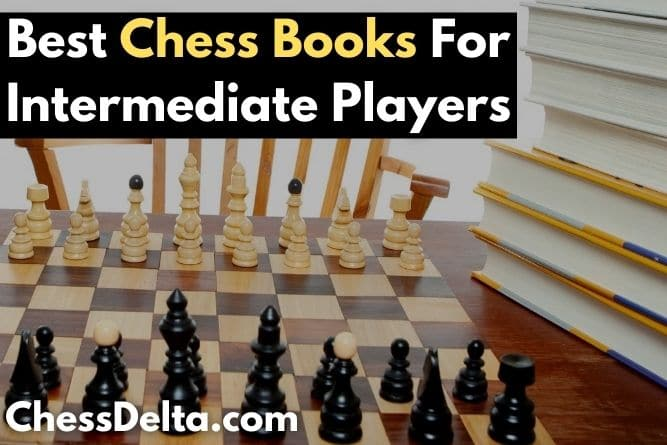 best-chess-books-for-intermediate-players