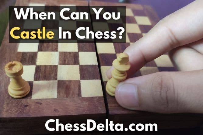 when-can-you-castle-in-chess